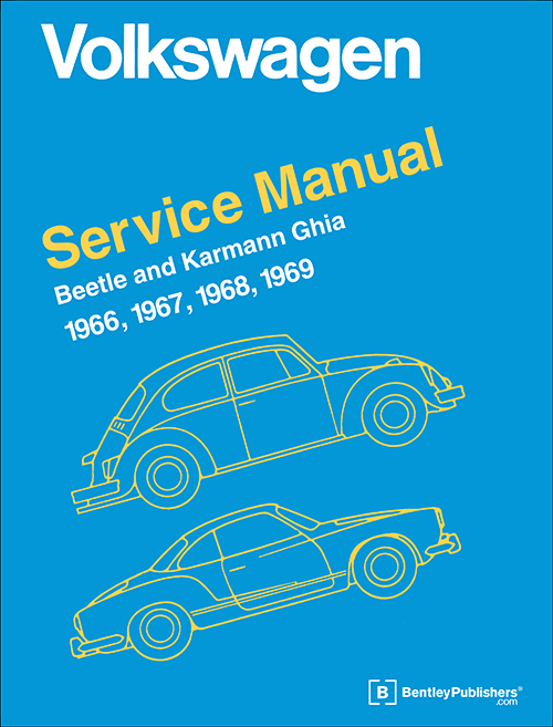 Volkswagen Beetle and Karmann Ghia Service Manual Type 1: 1966-1969 front cover