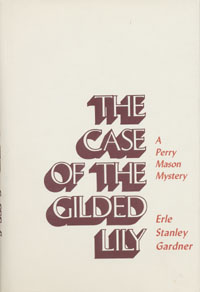 Gardner/Case of the Gilded Lily