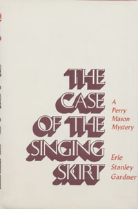 Gardner/Case of the Singing Skirt 