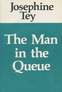 Tey/Man in the Queue