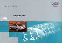 Audi A4 Owner»s Manual: 2001