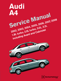 audi audi repair manual a4 2002 2008 bentley publishers rh bentleypublishers com audi a4 bentley repair manual pdf bentley repair manual audi a6 c6
