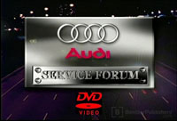 Audi Service Forum DVD 2001-AUG-17