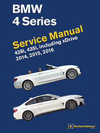 BMW 4 Series (F32, F33, F36) Service Manual: 2014, 2015, 2016