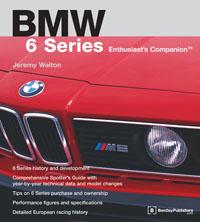 BMW 6 Series Enthusiasts Companion