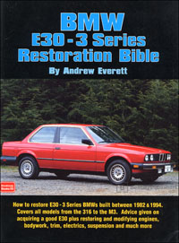 BMW E30 3-Series Restoration Bible