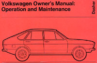 VW Dasher Owner»s Manual: 1974