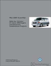 VW 2001 EuroVan w/2.8 Lit 24 V SSP