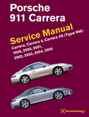 Porsche 911 Carrera (Type 996) Service Manual: 1999-2005