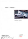 Audi TT Roadster&lt;br /&gt;Design and Function&lt;br /&gt;Technical Service Training&lt;br /&gt;Self-Study Program