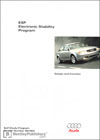 Audi ESP Electronic Stability Program<br />Design and Function<br />Technical Service Training<br />Self-Study Program