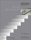 Audi A8L 2004 Technical Features<br />Design and Function<br />Technical Service Training<br />Self-Study Program