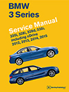 BMW 3 Series (F30, F31, F34)<br/>Service Manual:<br/>2012, 2013, 2014, 2015