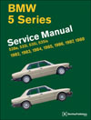 BMW 5 - Series (E28) Service Manual: 1982-1988
