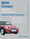 MINI Cooper<br/>Diagnosis Without Guesswork: 2002-2006
