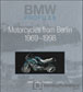BMW Profiles 4: Motorcycles from Berlin