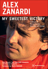 Alex Zanardi -<br>My Sweetest Victory