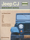 Jeep� CJ Rebuilder's Manual:<br/>1946 to 1971