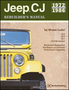 Jeep� CJ Rebuilder's Manual:<br/>1972 to 1986