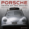Porsche - Origin of the Species - Signed