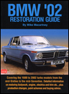 BMW '02 Restoration Guide: 1968-1976