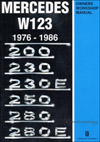 Mercedes W123 Owners Workshop Manual: 1976-1986