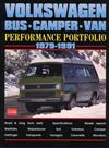 Volkswagen Bus, Camper, Van Performance Portfolio: 1979-1991