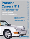 Porsche 911 Carrera (Type 964):<br/>1989, 1990, 1991, 1992, 1993, 1994<br/>Technical Data-Without Guesswork