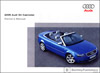 Audi S4 Cabriolet Owner's Manual: 2005