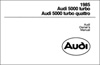 Audi 5000, turbo and turbo quattro Owner's Manual: 1985