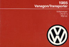 Volkswagen Vanagon/Transporter Owner's Manual: 1985