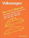 Volkswagen Super Beetle, Beetle & Karmann Ghia (Type 1)<br/>Service Manual:<br/> 1970, 1971, 1972, 1973, 1974,<br/>1975, 1976, 1977, 1978, 1979