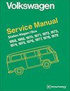 Volkswagen Station Wagon/Bus Official Service Manual Type 2: 1968-1979