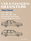 Volkswagen Quantum Repair Manual: 1982-1988