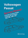 Volkswagen Passat (B3)<br/>Service Manual:<br/>1990, 1991, 1992, 1993