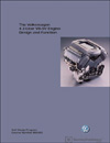 Volkswagen 4.2-Liter V8-5V Engine Design and Function<br />Technical Service Training<br />Self-Study Program