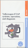 Volkswagen EVAP Systems, Operation and Diagnosis<br />Technical Service Training<br />Self-Study Program
