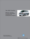 Volkswagen 2001 EuroVan<br />With the 2.8-Liter 24-Valve VR6 Engine<br />Technical Service Training<br />Self-Study Program
