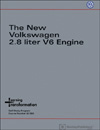 Volkswagen 2.8 liter V6 Engine<br />Technical Service Training<br />Self-Study Program