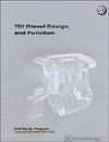Volkswagen TDI Diesel Design and Function<br />Technical Service Training<br />Self-Study Program