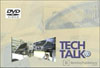 Tech Talk Broadcasts on DVD<br>2004-MAR-16
