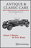 Antique and Classic Cars -<br/>Their Maintenance and Operation