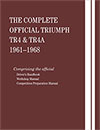 The Complete Official Triumph<br/>TR4 & TR4A:<br/>1961, 1962, 1963, 1964,<br/>1965, 1966, 1967, 1968