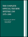 The Complete Official Triumph Spitfire 1500:<br>1975, 1976, 1977,<br>1978, 1979, 1980
