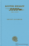 Austin-Healey 3000 Mk I and Mk II Driver's Handbook: 1959-1963
