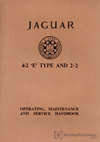 Jaguar E-Type Series 1 4.2 (including 2+2) Driver's Handbook: 1965-1967 (1967 edition)