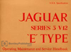 Jaguar E-Type Series 3 V12 Driver's Handbook: 1971-1974 (1973 edition)