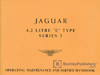 Jaguar E-Type Series 2 4.2 (including 2+2) Driver's Handbook: 1969-1971 (1970 edition)