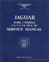 Jaguar Mark II 2.4, 3.4, 3.8, 240, 340 Service Manual: 1960-1968