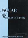 Jaguar E-Type Series 3 V12 Repair Operation Manual: 1971-1974